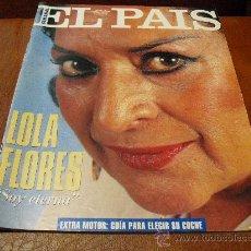 Coleccionismo de Periódico El País: REV. EL PAIS SEMANAL. 22.5.94 LOLA FLORES RPTJE.EXTRA MOTOR, EL PULMON DE EUSKADI,. Lote 26874021