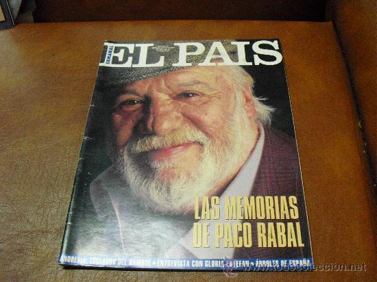 REV.EL PAIS 11/1994 .- MEMORIAS DE PACO RABAL,.-REPTJE.GLORIA ESTEFAN,ANOREXIA,CANAL DE LA MANCHA,AR (Coleccionismo - Revistas y Periódicos Modernos (a partir de 1.940) - Periódico El Páis)