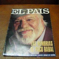 Coleccionismo de Periódico El País: REV.EL PAIS 11/1994 .- MEMORIAS DE PACO RABAL,.-REPTJE.GLORIA ESTEFAN,ANOREXIA,CANAL DE LA MANCHA,AR. Lote 26714519
