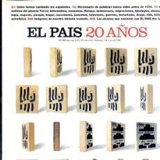 Coleccionismo de Periódico El País: EL PAÍS SEMANAL EXTRA VEINTE AÑOS - 1976/1996 -490 PÁGINAS . Lote 27836225