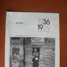 Coleccionismo de Periódico El País: FASCÍCULOS EL PAÍS - LA GUERRA DE ESPAÑA 1936-1939 - Nº 15 LA VIDA COTIDIANA *. Lote 28232298