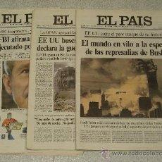 Coleccionismo de Periódico El País: DIARIO EL PAIS DE LOS TRES DIAS POSTERIORES AL ATENTADO DE LAS TORRES GEMELAS 12-13-14-S. Lote 28718551