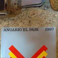 Coleccionismo de Periódico El País: ANUARIO EL PAIS AÑO 1987.EDICIONES EL PAIS.(480PAGINAS). Lote 29194062