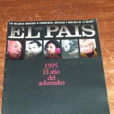 Coleccionismo de Periódico El País: EL PAÍS SEMANAL - NÚMERO EXTRA: 1995. EL AÑO DEL SOBRESALTO.. Lote 30603135