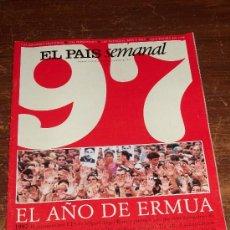 Coleccionismo de Periódico El País: EL PAÍS SEMANAL - NÚMERO EXTRA: 1997. EL AÑO DE ERMUA.. Lote 30603182