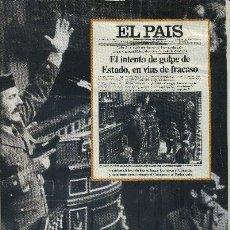 Coleccionismo de Periódico El País: LAS PORTADAS DE EL PAÍS-- UNA HISTORIA VIVA DE LOS ÚLTIMOS 30 AÑOS (A-PERIO-095). Lote 30605361