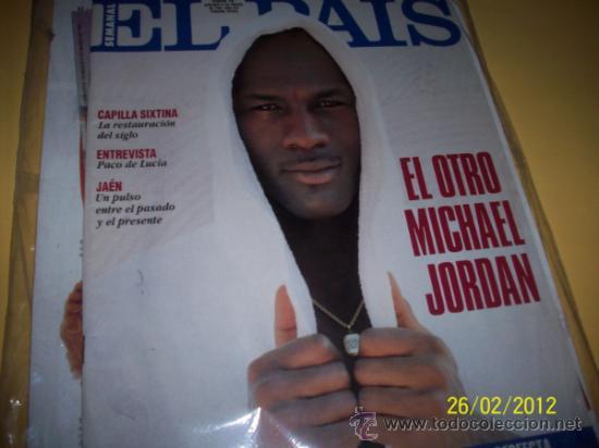 EL PAIS SEMANAL Nº159 6 MARZO 1994-EL OTRO MICHAEL JORDAN- (Coleccionismo - Revistas y Periódicos Modernos (a partir de 1.940) - Periódico El Páis)