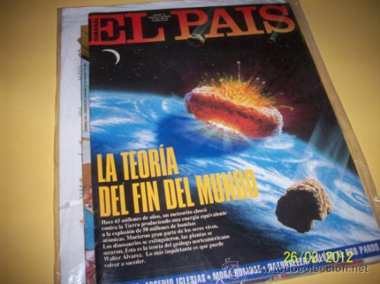 EL PAIS SEMANAL Nº162 27 MARZO 1994-LA TEORIA DEL FIN DEL MUNDO- (Coleccionismo - Revistas y Periódicos Modernos (a partir de 1.940) - Periódico El Páis)