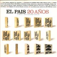 Coleccionismo de Periódico El País: EL PAIS 20 AÑOS. Lote 31189104