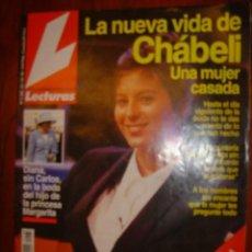 Coleccionismo de Periódico El País: LECTURAS Nº 2168 AÑO 1993 LA NUEVA VIDA DE CHABELI UNA MUJER CASADA. Lote 39373542