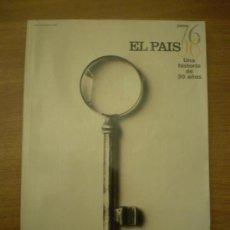 Coleccionismo de Periódico El País: REVISTA EL PAIS UNA HISTORIA DE 30 AÑOS. Lote 33442690