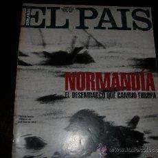 Coleccionismo de Periódico El País: SUPLEMENTO DEL PAIS NORMANDIA EL DESEMBARCO QUE CAMBIO EUROPA . Lote 34268941