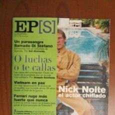 Coleccionismo de Periódico El País: EL PAÍS SEMANAL. NICK NOLTE.ALFREDO DI STÉFANO. LOLA HERRERA. VIETNAM. FERRARI. 7 DE MAYO DE 2000. Lote 37180961
