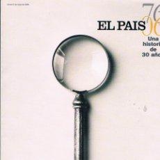 Coleccionismo de Periódico El País: REVISTA ESPECIAL EL PAIS 76-06 UNA HISTORIA DE 30 AÑOS 506 PÁGINAS 2006. Lote 40323343