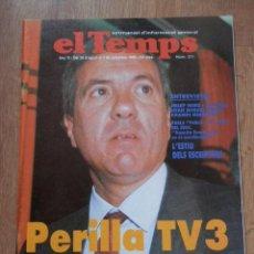 Coleccionismo de Periódico El País: EL TEMPS. PERILLA TV3 AL PAÍS VALENCIÀ. NÚM. 271 - DIVERSOS AUTORS. Lote 37796439