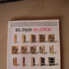 Coleccionismo de Periódico El País: REVISTA EL PAÍS - 20 AÑOS. NÚMERO EXTRA. Lote 42924088