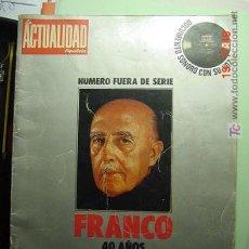 Coleccionismo de Periódico El País: 3899 FRANCO - LA ACTUALIDAD ESPAÑOLA - REVISTA DEDICADA A LOS 40 AÑOS -COSAS&CURIOSAS. Lote 9660531