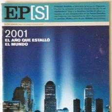 Coleccionismo de Periódico El País: REVISTA EL PAIS SEMANAL EPS 30/12/01 ESPECIAL 2001 EL AÑO QUE ESTALLO EL MUNDO TORRES GEMELAS 11S. Lote 45031604