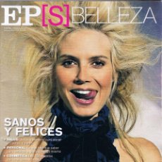 Coleccionismo de Periódico El País: EL PAIS SEMANAL - EXTRA ABRIL 2005 - HAIDI KLUM - BELLEZA. Lote 45807973