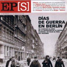 Collectionnisme de Journal El País: EL PAIS SEMANAL - Nº 1491 - ABRIL 2005 - GUERRA EN BERLIN - ALEJANDRO ZAERA - BLANCA PORTILLO. Lote 45808009