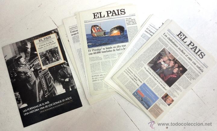 LAS PORTADAS DE EL PAÍS. ÚLTIMOS 30 AÑOS (Coleccionismo - Revistas y Periódicos Modernos (a partir de 1.940) - Periódico El Páis)