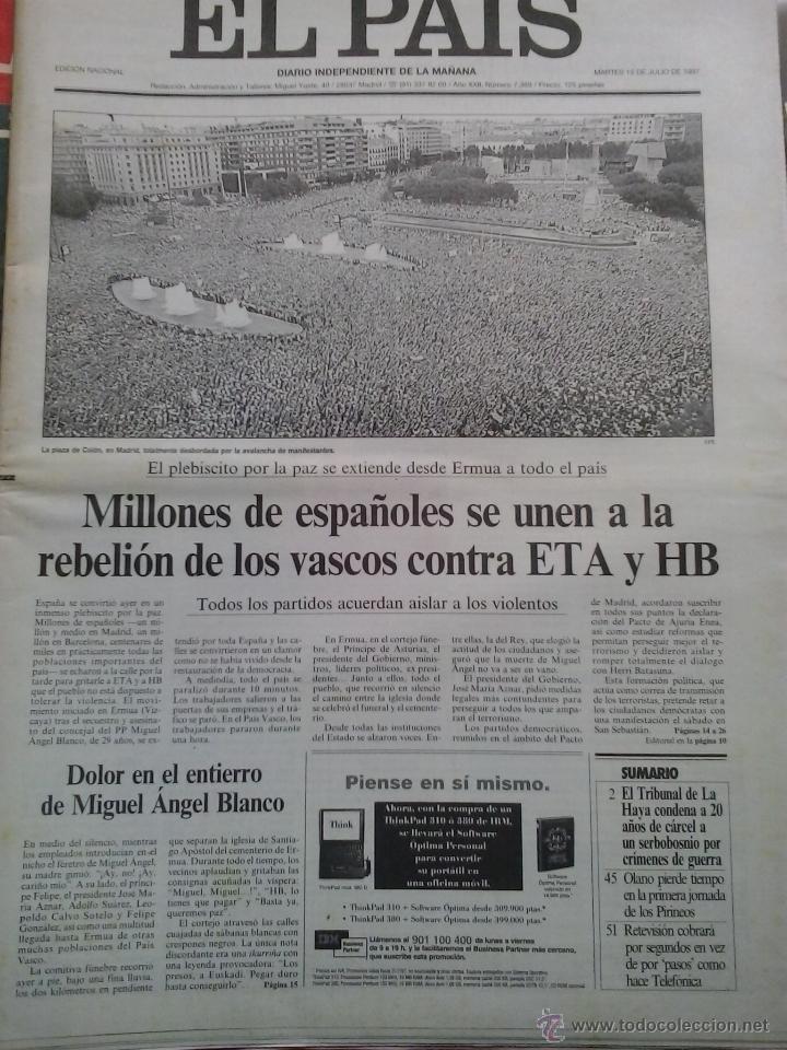 EL PAIS-15 DE JULIO DE 1997-MANIFESTACIONES MULTITUDINARIAS CONTRA ETA (Coleccionismo - Revistas y Periódicos Modernos (a partir de 1.940) - Periódico El Páis)