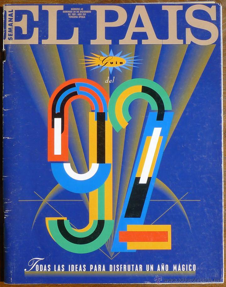 EL PAÍS SEMANAL. GUIA DEL 92 PARA DISFRUTAR DE UN AÑO MÁGICO. (Coleccionismo - Revistas y Periódicos Modernos (a partir de 1.940) - Periódico El Páis)