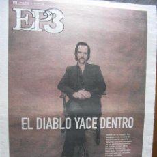 Coleccionismo de Periódico El País: EP3. ELPAIS3. NICK CAVE. LA CARA B DE NACHO CANO. RADIOHEAD. 29 FEBRERO 2008.. Lote 48528031