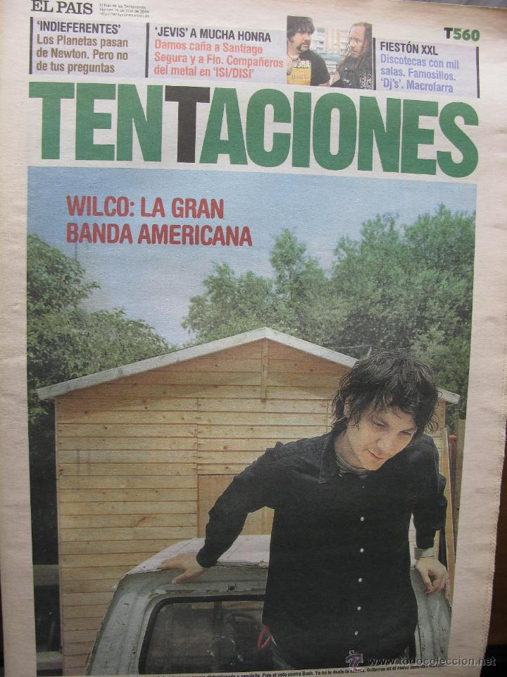 Coleccionismo de Periódico El País: WILCO. ARTICULOS EN REVISTAS TENTACIONES (16.7.2004), EP (18.5.2007) Y BABELIA (10.9.2011) Ver fotos - Foto 3 - 48858546