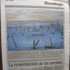 Coleccionismo de Periódico El País: EL PAIS. DOMINGO. LA GRIPE AVIAR LA RESURRECCIÓN DE UN ASESINO. 8 DE ENERO DE 2006. COMPLETO.. Lote 48898365
