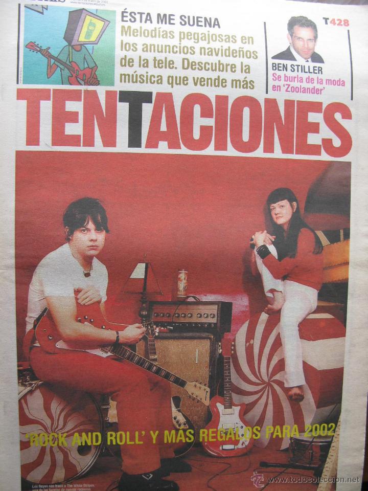 EL PAIS DE LAS TENTACIONES. THE WHITE STRIPES, THE STROKES, HOT KINKY CALENDAR 2002. 4.1.2002. T428. (Coleccionismo - Revistas y Periódicos Modernos (a partir de 1.940) - Periódico El Páis)