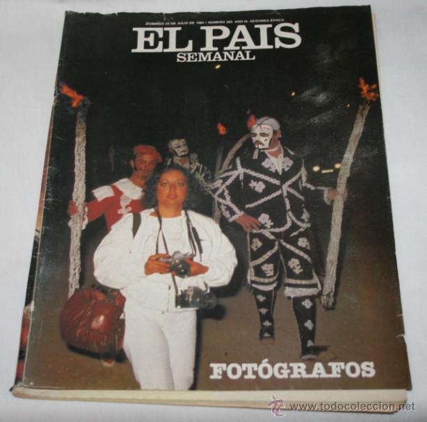 REVISTA EL PAIS SEMANAL Nº 380 JULIO 1984, FOTOGRAFOS, JAIME PAZ ZAMORA, ABDUL MATI KLARWEIN (Coleccionismo - Revistas y Periódicos Modernos (a partir de 1.940) - Periódico El Páis)