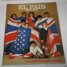 Coleccionismo de Periódico El País: REVISTA EL PAIS SEMANAL Nº 531 JUNIO 1987, LA AVENTURA DEL INGLES, ANA LAGUNA, SANTIAGO CARRILLO. Lote 51101472