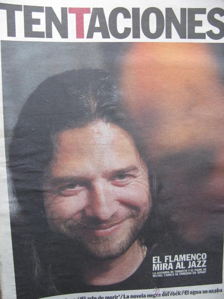 TENTACIONES. TOMATITO Y MICHEL CAMILO. 24 MARZO DE 2000. ANUNCIOS: MONICA NARANJO, LUZ, THE CURE,... (Coleccionismo - Revistas y Periódicos Modernos (a partir de 1.940) - Periódico El Páis)