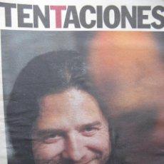 Coleccionismo de Periódico El País: TENTACIONES. TOMATITO Y MICHEL CAMILO. 24 MARZO DE 2000. ANUNCIOS: MONICA NARANJO, LUZ, THE CURE,.... Lote 51423510