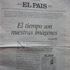 Coleccionismo de Periódico El País: IMÁGENES 1976-2001. MANUEL VICENT. ADOLFO SUAREZ, RODRIGO RATO, ANA TORROJA,ETC. VER FOTOGRAFÍAS.. Lote 51616683