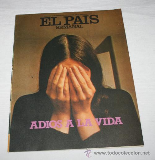REVISTA EL PAIS SEMANAL Nº 96 FEBRERO 1979, ADIOS A LA VIDA, CONCORDE, BIEN CONSERVADA - 2ª (Coleccionismo - Revistas y Periódicos Modernos (a partir de 1.940) - Periódico El Páis)