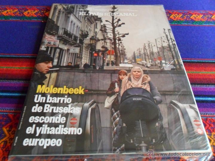 EL PAÍS SEMANAL Nº 2049. 3-1-16. MOLENBEEK BRUSELAS GARBIÑE MUGURUZA STAR WARS PRECINTADO. (Coleccionismo - Revistas y Periódicos Modernos (a partir de 1.940) - Periódico El Páis)