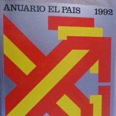 Coleccionismo de Periódico El País: ANUARIO EL PAIS. 1992. Lote 54242554