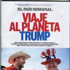 Coleccionismo de Periódico El País: EL PAIS SEMANAL. VIAJE AL PLANETA TRUMP 27/12/2015 Nº 2048. Lote 54528162