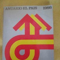 Coleccionismo de Periódico El País: ANUARIO EL PAIS 1986. Lote 54721765