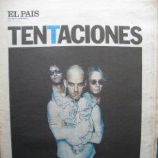 Coleccionismo de Periódico El País: EL PAIS TENTACIONES. Nº 260. 16 OCT 1998. LA METAMORFOSIS DE REM R.E.M. MICHAEL STIPE.. . Lote 56740361
