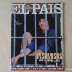 Coleccionismo de Periódico El País: EL PAIS SEMANAL, Nº 177 -- 10 JULIO 1994 -- INSUMISOS, VERÓNICA FORQUÉ, SAN FERMÍN, TERENCI MOIX --. Lote 108863364