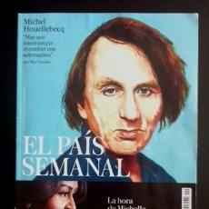 Coleccionismo de Periódico El País: EL PAÍS SEMANAL - MICHEL HOUELLEBECQ - MICHELLE OBAMA. Lote 57927074