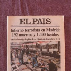 Coleccionismo de Periódico El País: EJEMPLAR DE EL PAÍS ATENTADO 11 DE MARZO DE 2004. Lote 58491648