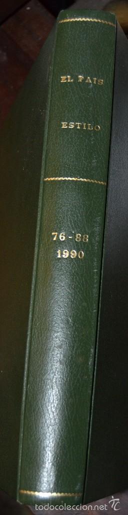 Coleccionismo de Periódico El País: SUPLEMENTO ESTILO DE EL PAIS . NUM 76 A 88 DEL AÑO 1990. ENCUADERNADO MOIRE EDITORIAL CON DORADOS - Foto 12 - 58577475