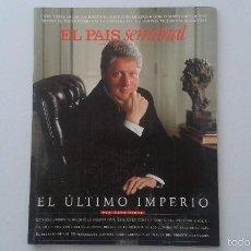 Collectionnisme de Journal El País: EL PAIS SEMANAL, Nº 1107 - 14 DICIEMBRE 1997 - BILL CLINTON, OSCAR TUSQUETS, PRESUNTOS IMPLICADOS.... Lote 58673743
