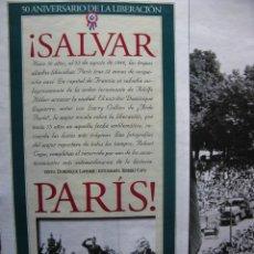 Coleccionismo de Periódico El País: ¡SALVAR PARIS!. 50 ANIVERSARIO DE LA LIBERACIÓN. DOMINIQUE LAPIERRE. FOTO: ROBERT CAPA. 1994. Lote 59684971