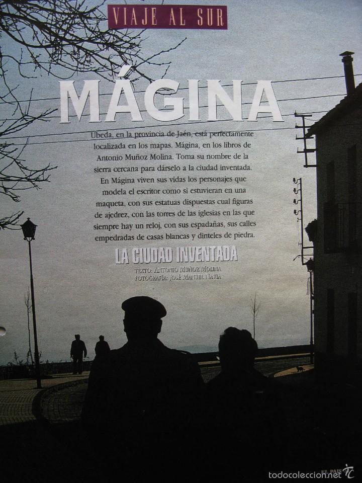MÁGINA. LA CIUDAD INVENTADA. ANTONIO MUÑOZ MOLINA. FOTO: JOSÉ MANUEL NAVIA. 10 PÁGS EL PAIS SEMANAL. (Coleccionismo - Revistas y Periódicos Modernos (a partir de 1.940) - Periódico El Páis)