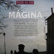 Coleccionismo de Periódico El País: MÁGINA. LA CIUDAD INVENTADA. ANTONIO MUÑOZ MOLINA. FOTO: JOSÉ MANUEL NAVIA. 10 PÁGS EL PAIS SEMANAL.. Lote 59685571